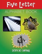 Five Letter Alphabet Book