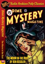 Dime Mystery Magazine - The Worm in the