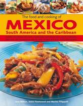 Food and Cooking of Mexico, South America and the Caribbean