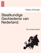 Staatkundige gechiedenis van Nederland. deel i