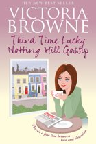 Third Time Lucky: Notting Hill Gossip