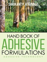 Hand Book of Adhesive Formulations