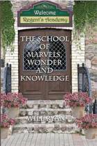 The School of Marvels, Wonder, and Knowledge