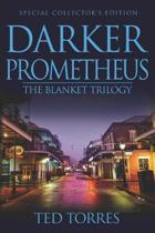 Darker Prometheus