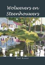 Wolwevers en Steenhouwers