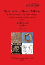 Myos Hormos - Quseir al-Qadim Roman and Islamic Ports on the Red Sea