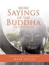 More Sayings of the Buddha