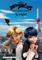 Le origini (Miraculous: le storie di Ladybug e Chat Noir)