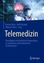 Telemedizin: Grundlagen Und Praktische Anwendung in Station�ren Und Ambulanten Einrichtungen