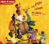 Les P Tits Loups Du Jazz Vol.1