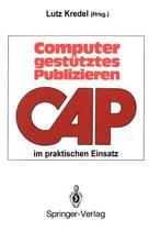 Computergestutztes Publizieren Im Praktischen Einsatz
