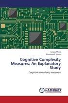 Cognitive Complexity Measures