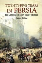 Twenty-Five Years in Persia