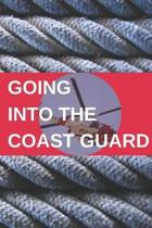 Going Into the Coast Guard