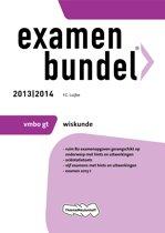 Examenbundel - 2013/2014 VMBO-gt Wiskunde