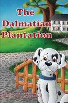 The Dalmatian Plantation