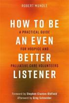 How to Be an Even Better Listener