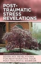 Post-Traumatic Stress Revelations