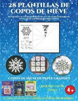 Copos De Nieve De Papel Grandes (Divertidas Actividades Artisticas Y De Manualidades De Nivel Facil a Intermedio Para Ninos)