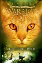 Warrior Cats | De macht van drie 2 - Duistere Rivier