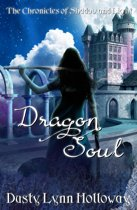 Dragon Soul (The Chronicles of Shadow and Light) Book 4