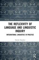 The Reflexivity of Language and Linguistic Inquiry