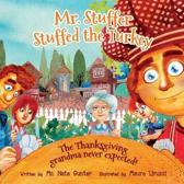Mr. Stuffer Stuffed the Turkey
