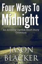 Four Ways to Midnight