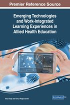 Emerging Technologies and Work-Integrated Learning Experiences in Allied Health Education
