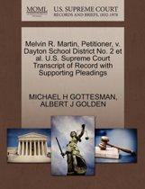 Melvin R. Martin, Petitioner, V. Dayton School District No. 2 Et Al. U.S. Supreme Court Transcript of Record with Supporting Pleadings