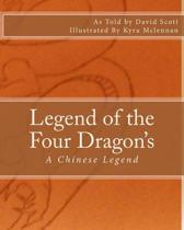 Legend of the Four Dragon's