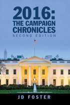 2016: the Campaign Chronicles