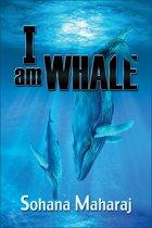 I am Whale