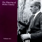 Pipering Of Willie Clancy, The (Vol. 2)