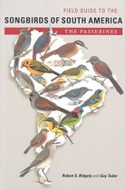 Field Guide to the Songbirds of South America