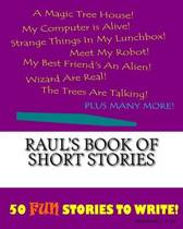 Raul's Book of Short Stories