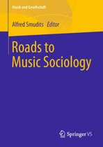 Roads to Music Sociology