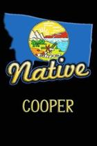 Montana Native Cooper