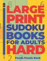 Large Print Sudoku Books For Adults Hard: Logic Games Adults - Brain Games For Adults - Mind Games For Adults