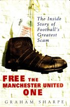 Omslag van 'Free the Manchester United One'
