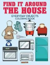 Find It Around the House