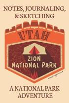Notes Journaling & Sketching Utah Zion National Park