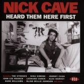 Nick Cave Heard Them..