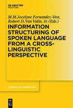 Information Structuring of Spoken Language from a Cross-linguistic Perspective