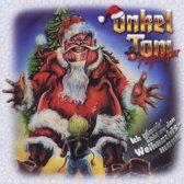 Ich Glaub Nicht An Den Weihnachtsmann/Onkel Tom Angelripper
