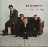 2-CD CRANBERRIES - NO NEED TO ARGUE