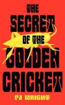 The Secret of the Golden Cricket