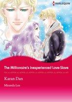 The Millionaire's Inexperienced Love-Slave (Harlequin Comics)
