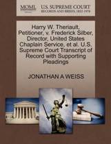 Harry W. Theriault, Petitioner, V. Frederick Silber, Director, United States Chaplain Service, et al. U.S. Supreme Court Transcript of Record with Supporting Pleadings