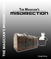 The Magician's Misdirection!: A Story for Young Magicians